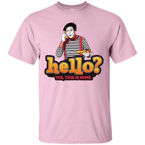 """Hello? Yes, this is Mime."" Cotton T-Shirt"
