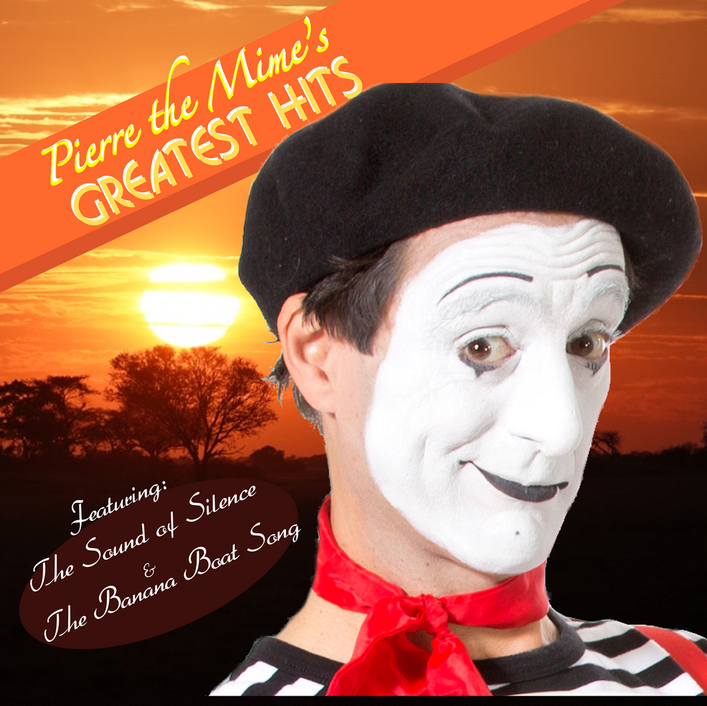 #1 ALBUM: Pierre the Mime's GREATEST HITS
