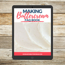 Load image into Gallery viewer, Making Buttercream FAQ book cover page