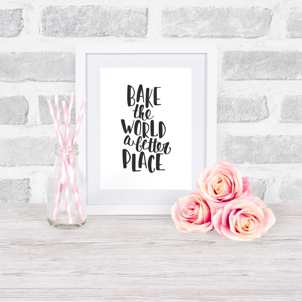 bake the world a better place printable mockup