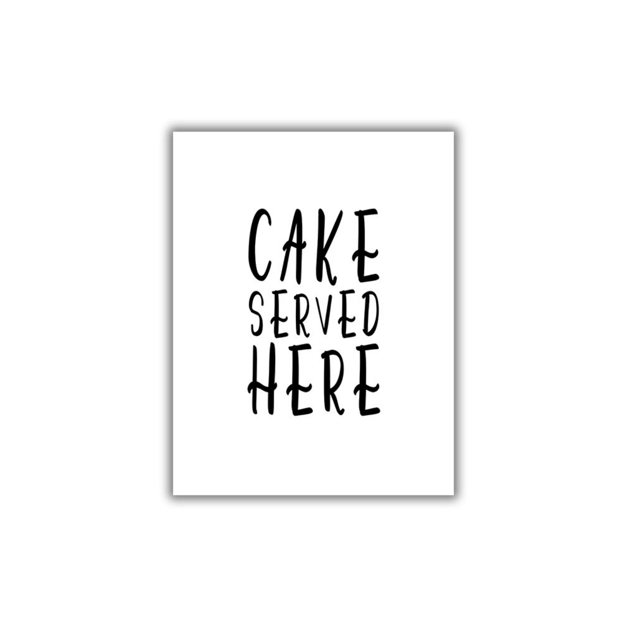 Cake Served Here Printable