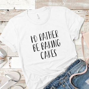I'd Rather Be Baking Cakes Shopify T shirt Mockup