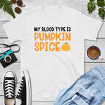 My Blood Type is Pumpkin Spice - Short-Sleeve Unisex T-Shirt