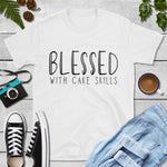 Blessed with Cake Skills - Short-Sleeve Unisex T-Shirt