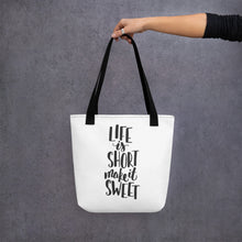 Load image into Gallery viewer, life is short make it sweet black handled bag mockup