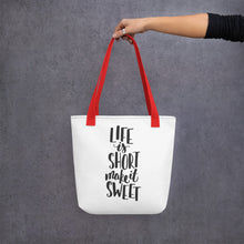 Load image into Gallery viewer, life is short make it sweet red handled bag mockup