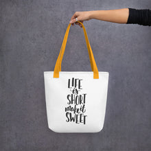 Load image into Gallery viewer, life is short make it sweet yellow handled bag mockup