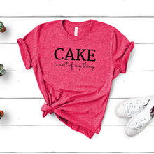 Load image into Gallery viewer, cake is my thing raspbery shirt mockup