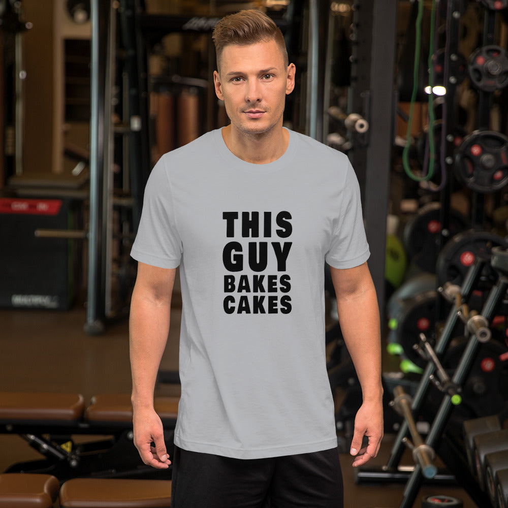 This Guy Bakes Cakes Short Sleeve Unisex TShirt gray