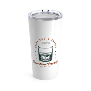 Drink For A Change Tumbler 20oz