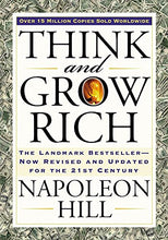 Load image into Gallery viewer, Think and Grow Rich: The Landmark Bestseller Now Revised and Updated for the 21st Century (Think and Grow Rich Series)