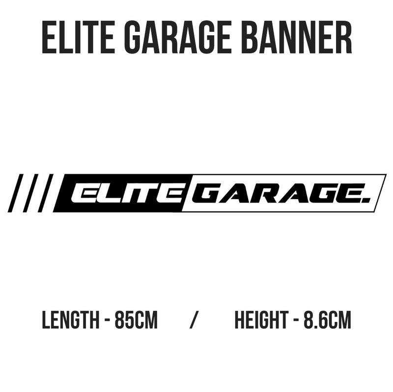 Elite Garage - Banner (WHITE) - ELITE GARAGE