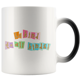 Be Kind to All Kinds - Magic Mug