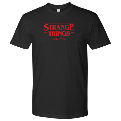 STRANGE THINGS ARE HAPPENING - Stranger Things inspired Toy Story T-Shirt