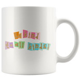 Be Kind to All Kinds - White Mug