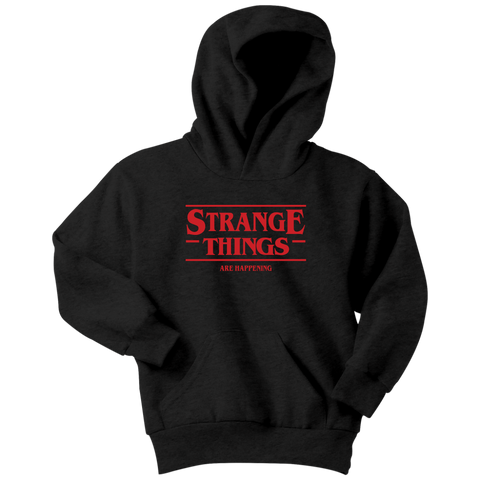 STRANGE THINGS ARE HAPPENING - Stranger Things inspired Toy Story Youth Hoodie