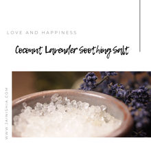 Load image into Gallery viewer, Coconut Lavender Soothing Salt