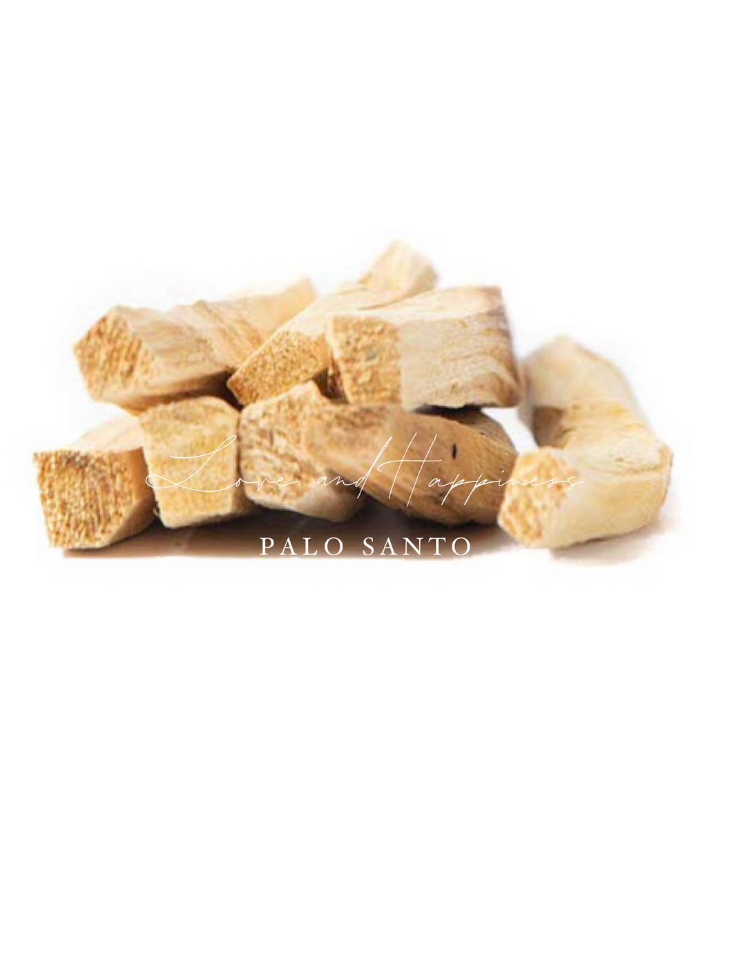 Love and Happiness Palo Santo
