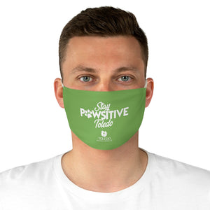 """Stay PAWSITIVE Toledo"" Fabric Face Mask"