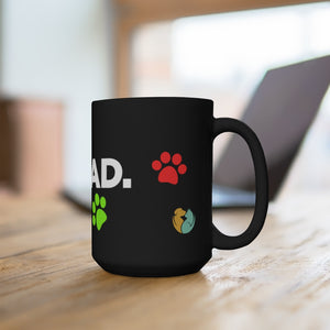 """Best. Dog Dad. Ever."" Black Mug 15oz"