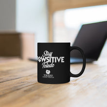 "Load image into Gallery viewer, ""Stay PAWsitive Toledo"" Black mug 11oz"