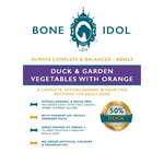 Bone Idol Healthy Dog Food - Duck & Garden Vegetables with Orange Adult
