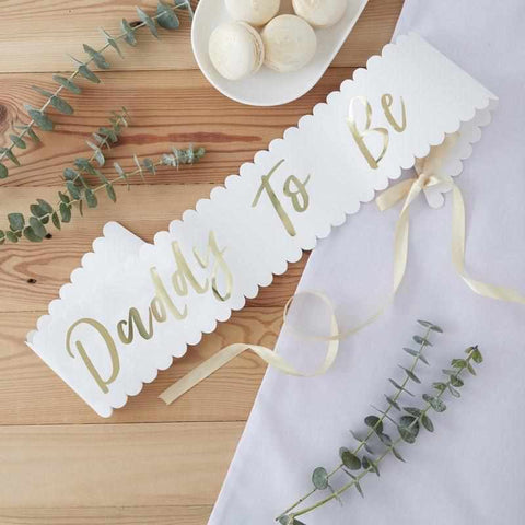Daddy To Be - Gold Foiled Sash