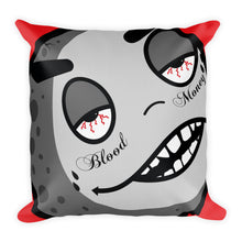 Load image into Gallery viewer, Blood Money Premium Pillow