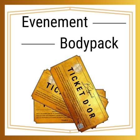 Evenement Bodypack : A la recherche du ticket d'or !
