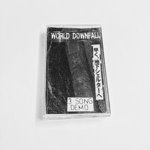 "WORLD DOWNFALL ""3 song demo"""
