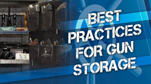 Best Practices for Gun Storage
