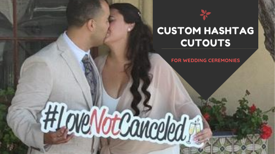 Custom Hashtag Cutouts for Weddings