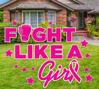 "Fight Like a Girl, Large Custom Lawn Signs ""Breast Cancer Awareness"", Yard Signs 4'ft wide"