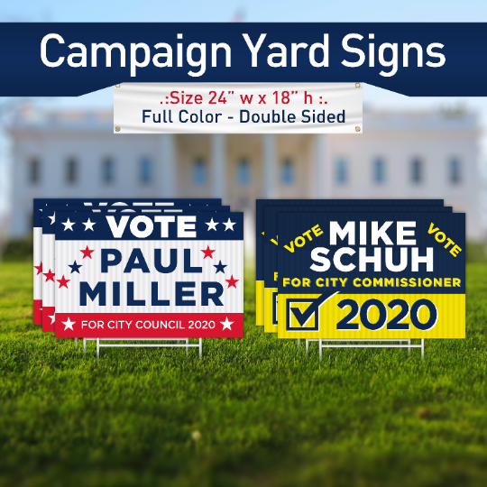 "Custom 2020 Campaign Yard Sign for Lawn Size 24""w x 18""h , Yard Sign, Campaign Yard Sign 