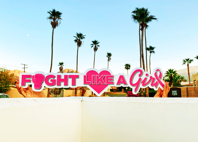 Fight Like a Girl, Large Custom Hashtagcutout Signs