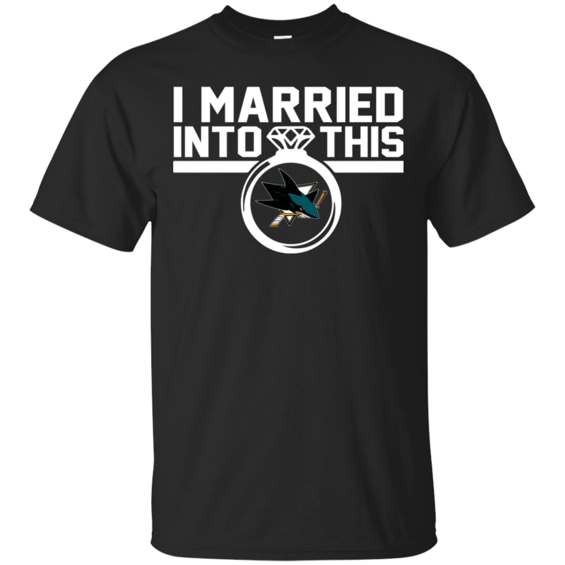 San Jose Sharks I Married Into This Shirt T Shirt - Poppy1 Store