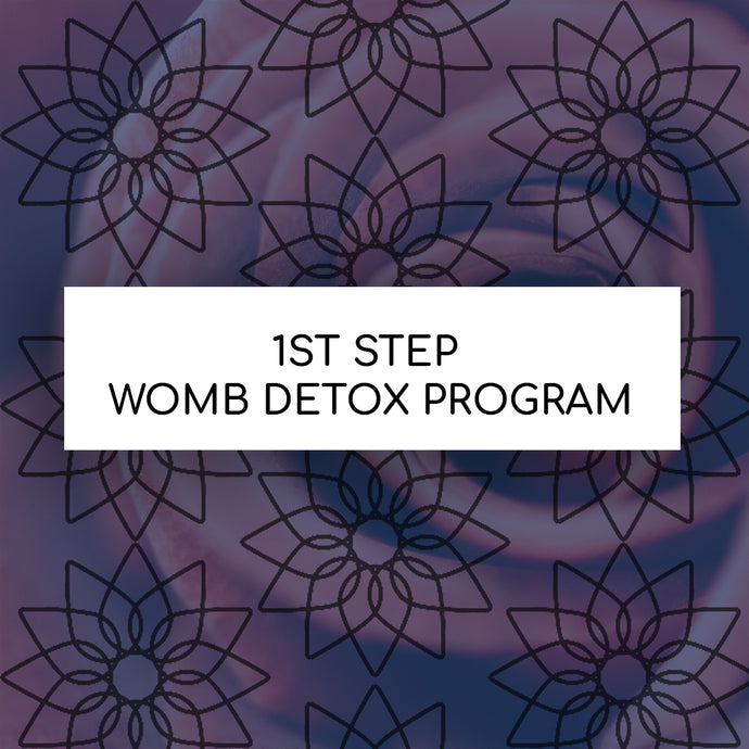 1st STEP WOMB DETOX PROGRAM