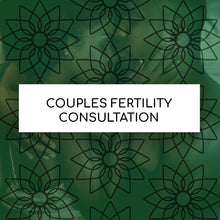 Load image into Gallery viewer, COUPLES FERTILITY CONSULTATION