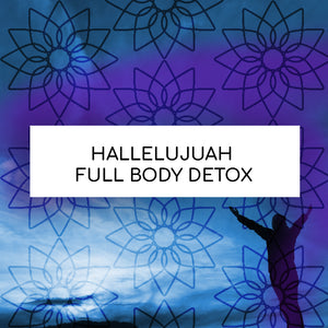 HALLELUJAH FULL BODY DETOX PROGRAM