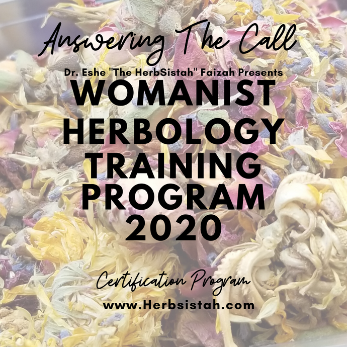 Womanist Herbology Certification Training Program