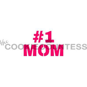 #1 Mom Cookie Stencil/Airbrushing Edible Art Stencil by Cookie Countess