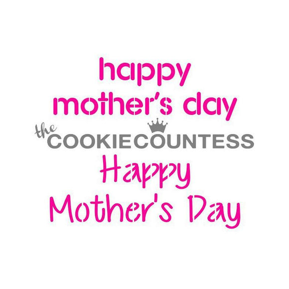 Happy Mother's Day Cookie Stencil by Cookie Countess