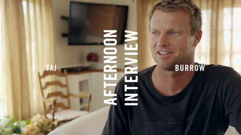 AFTERNOON INTERVIEW: TAJ BURROW
