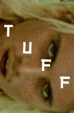 WATCH RUSTY'S NEW FILM: TUFF