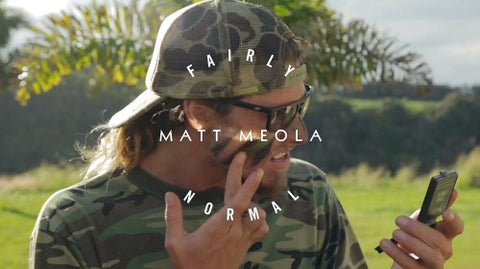 FAIRLY NORMAL: MATT MEOLA