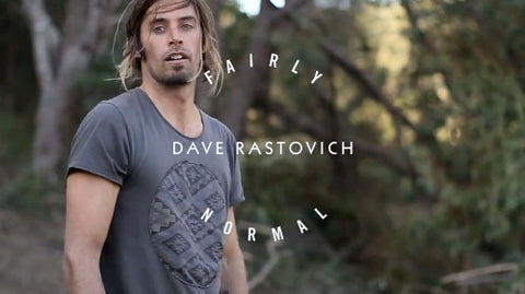 FAIRLY NORMAL: DAVE RASTOVICH