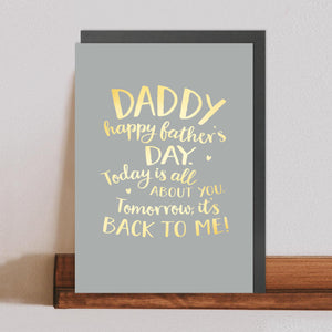 Today Is All About You - Father's Day Card