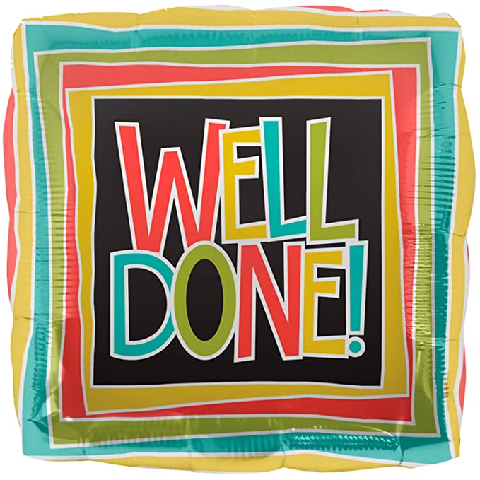 """Well Done"" Square Shaped Helium Foil Balloon - 18"""
