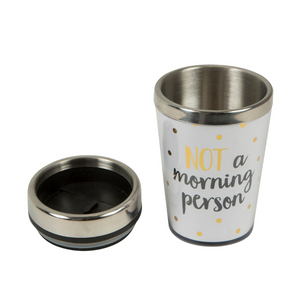 """Not A Morning Person"" Travel Mug"