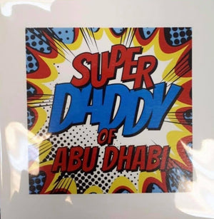 Super Daddy Of Abu Dhabi - Card (Boom)